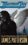Angel Experiment (Maximum Ride, Book 1), The