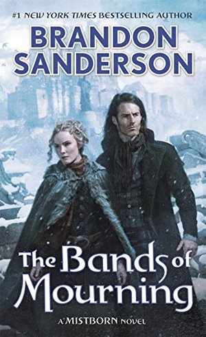 Bands of Mourning: A Mistborn Novel, The