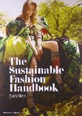 Sustainable Fashion Handbook, The