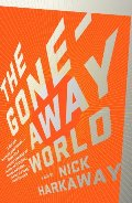 Gone-Away World (Vintage Contemporaries), The