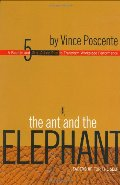 Ant and the Elephant: Leadership For the Self, The