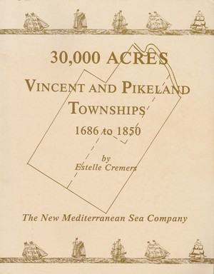 30,000 Acres Vincent and Pikeland Townships 1686 to 1850 (Chester County, Pennsylvania)