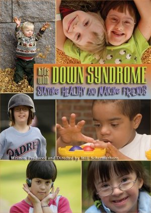 Kids with Down Syndrome: Staying Healthy and Making Friends