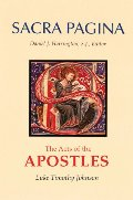 Acts of the Apostles (Sacra Pagina (Quality Paper)), The