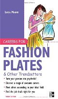 Careers for Fashion Plates & Other Trendsetters (McGraw-Hill Careers for You)