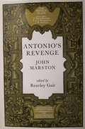 Antonio's Revenge (Revels Plays)