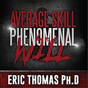 Average Skill Phenomenal Will