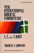1, 2 and 3 John (New International Biblical Commentary)
