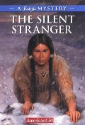 Silent Stranger: A Kaya Mystery (American Girl Mysteries (Quality)), The