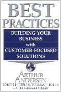 Best Practices: Building Your Business with Customer Focused Solutions