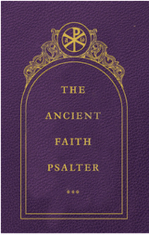 Ancient Faith Psalter, The