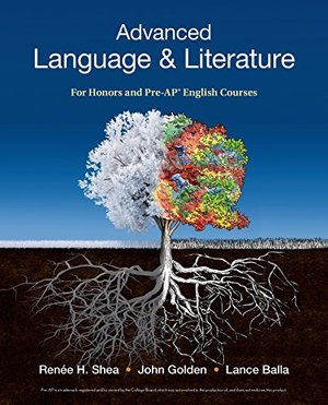 Advanced Language & Literature: For Honors and Pre-AP® English Courses