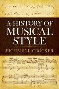 History of Musical Style (Dover Books on Music), A