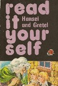 Hansel and Gretel (A Read It Yourself Book, Reading Level 2)