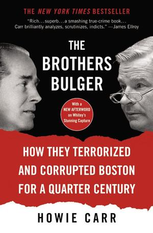 Brothers Bulger, The