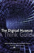 Digital Museum: A Think Guide, The