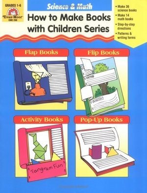 How to Make Books with Children: Science & Math