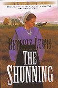 Shunning (Heritage of Lancaster County) (Book 1), The