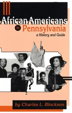 African Americans in Pennsylvania: A History and Guide