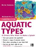 Careers for Aquatic Types & Others Who Want to Make a Splash (McGraw-Hill Careers for You)