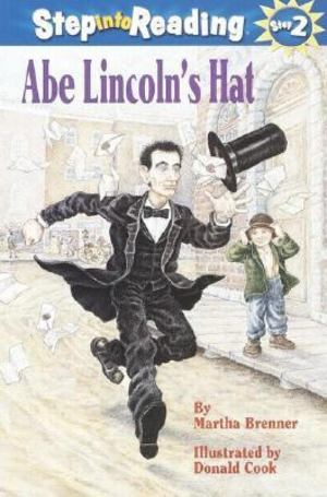 Abe Lincoln's Hat (Turtleback School & Library Binding Edition) (Step Into Reading: A Step 2 Book)