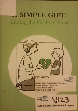 Simple Gift: Ending the Cycle of Hurt, A