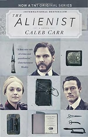 Alienist (TNT Tie-in Edition): A Novel, The