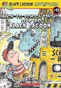 Back-to-School Fright from the Black Lagoon (Black Lagoon Adventures, No. 13)
