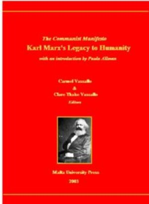 Communist Manifesto, Karl Marx's Legacy to Humanity, The