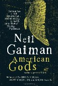 American Gods: The Author's Preferred Text