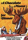 Chocolate Moose for Dinner, A