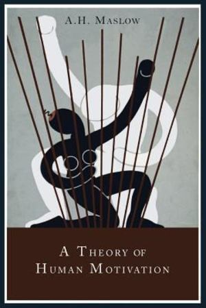 Theory of Human Motivation, A