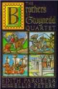 Brothers of Gwynedd Quartet: Comprising Sunrise in the West, the Dragon at Noonday, the Hounds of Sunset, Afterglow and Nightfall, The