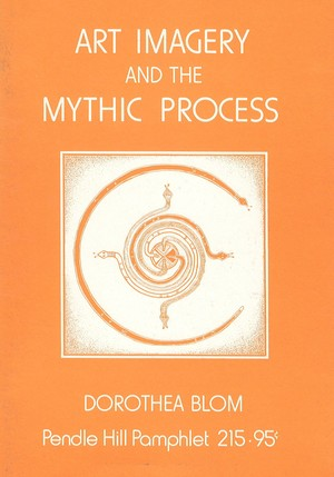 Art imagery and the mythic process (Pendle Hill pamphlet ; 215)