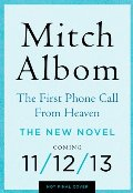 First Phone Call from Heaven: A Novel, The