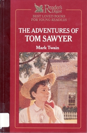 Adventures of Tom Sawyer (Reader's Digest Best Loved Books for Young Readers), The