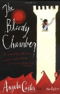 Bloody Chamber: And Other Stories, The
