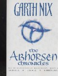 Abhorsen Chronicles (Abhorsen Trilogy), The