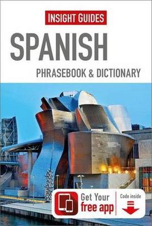 Spanish - Insight Phrasebook and Dictionary Guides