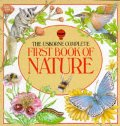 Usborne Complete First Book of Nature (Usborne First Nature), The