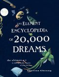 Element Encyclopedia of 20,000 Dreams: The Ultimate A-Z to Interpret the Secrets of Your Dreams, The
