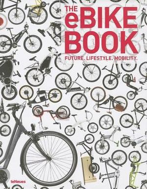EBike Book, The