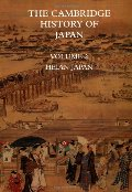 Cambridge History of Japan, Vol. 2: Heian Japan, The