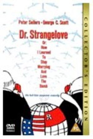 Dr. Strangelove or: How I Learned to Stop Worrying and Love the Bomb - Collector's Edition