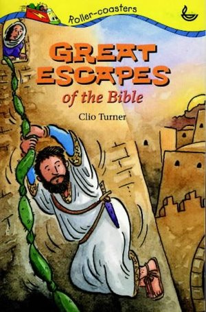 Great Escapes of the Bible (Bible Rollercoaster)