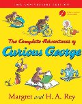Complete Adventures of Curious George: 70th Anniversary Edition, The