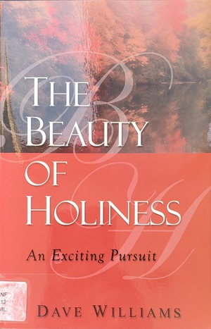 Beauty of Holiness, The
