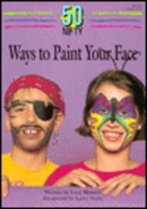 50 Nifty Ways to Paint Your Face
