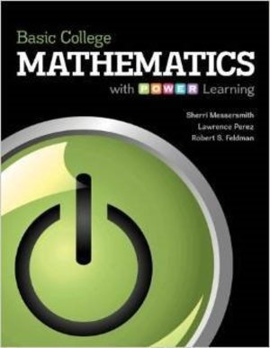 Basic College Mathematics with P.o.w.e.r. Learning, Annotated Instructor's Edition