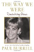 Way We Were: Remembering Diana, The